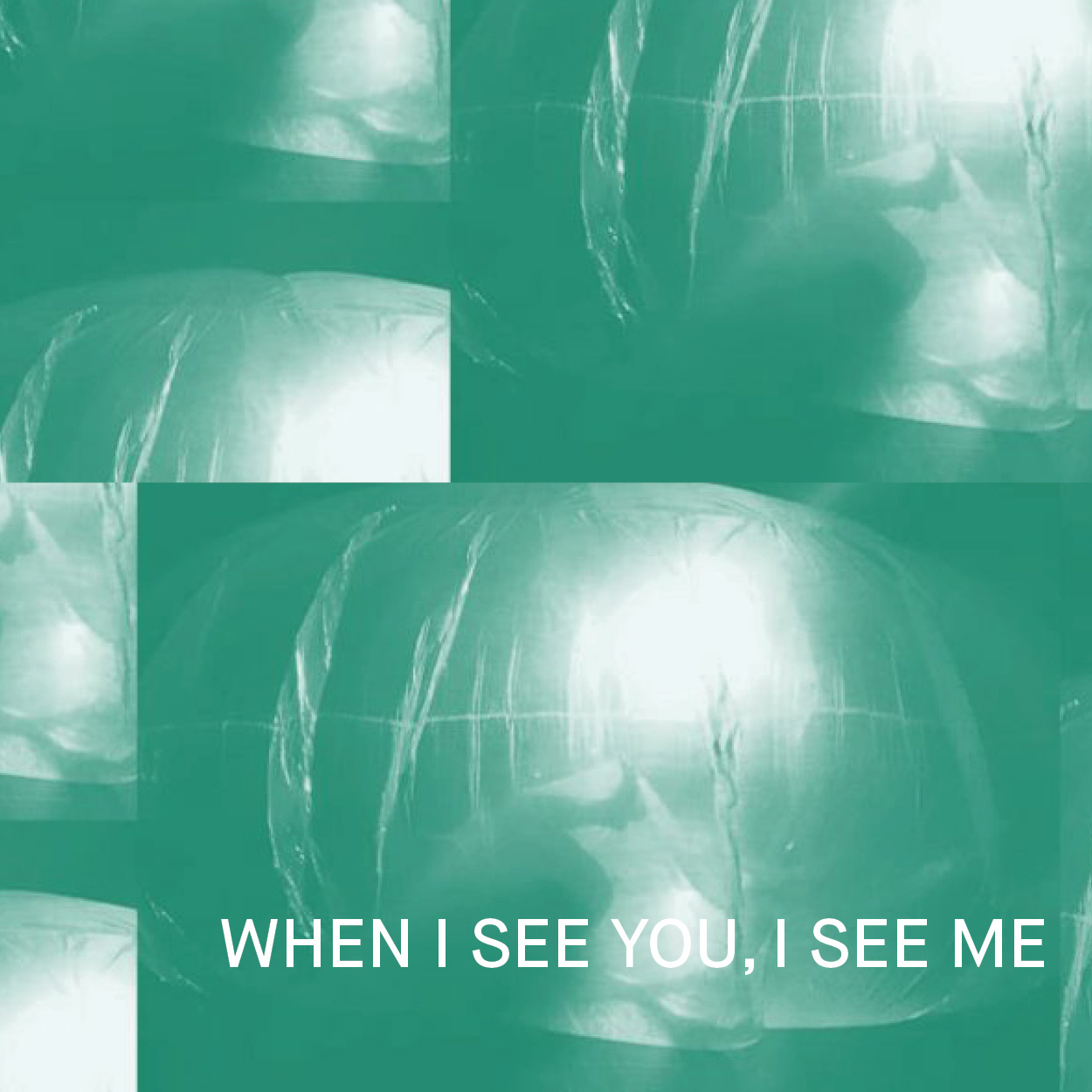 When I see you, I see me