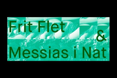 Eksil: Frit Flet og Messias i nat
